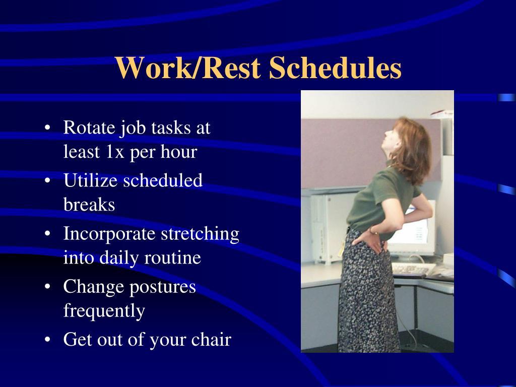 Work/Rest Schedules