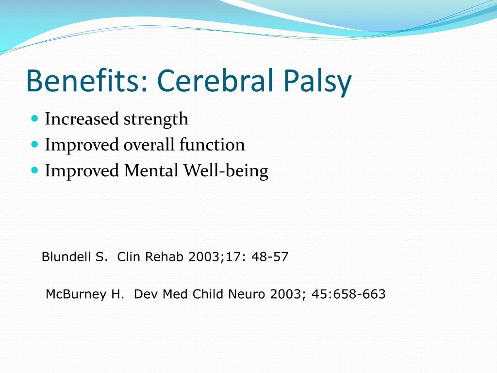 Benefits: Cerebral Palsy
