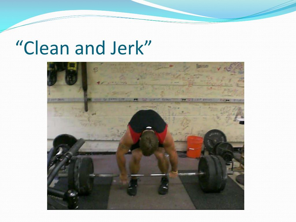 """Clean and Jerk"""