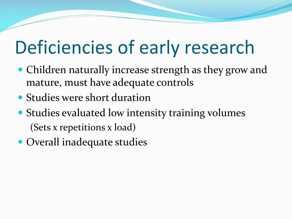 Deficiencies of early research