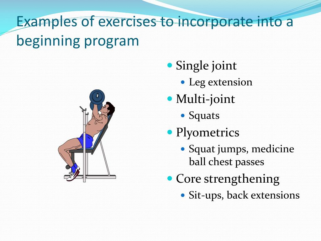 Examples of exercises to incorporate into a beginning program