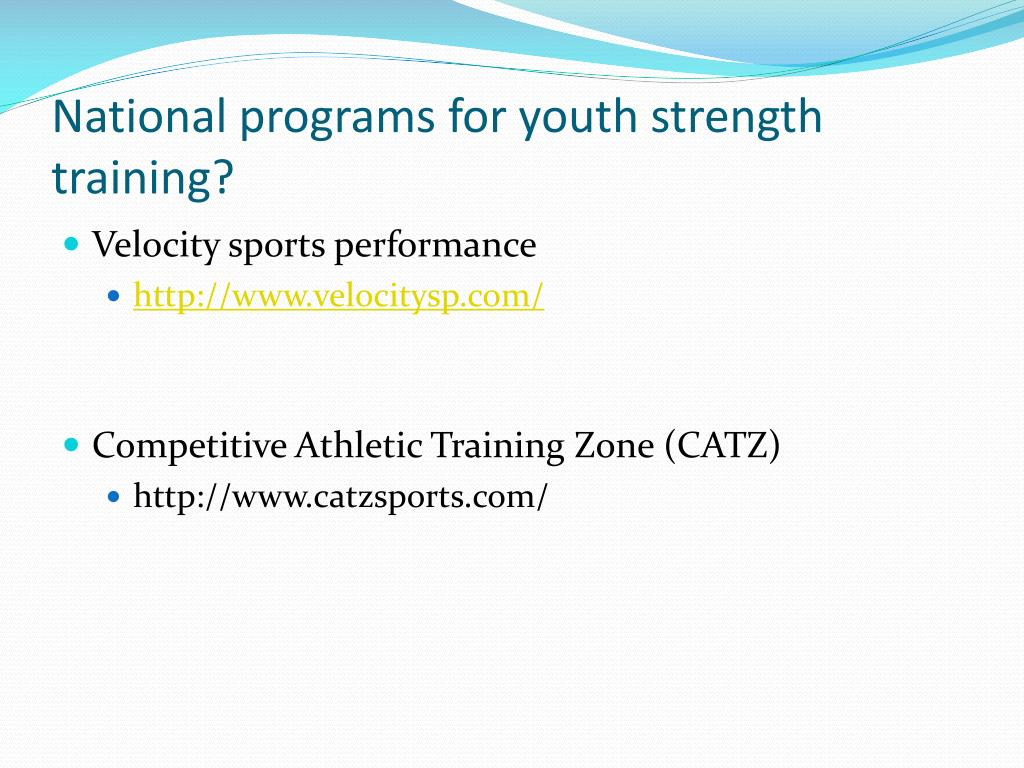 National programs for youth strength training?