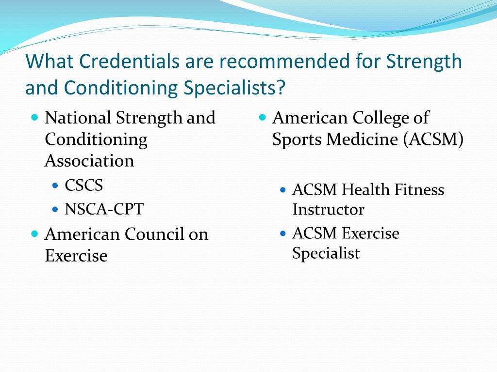 What Credentials are recommended for Strength and Conditioning Specialists?