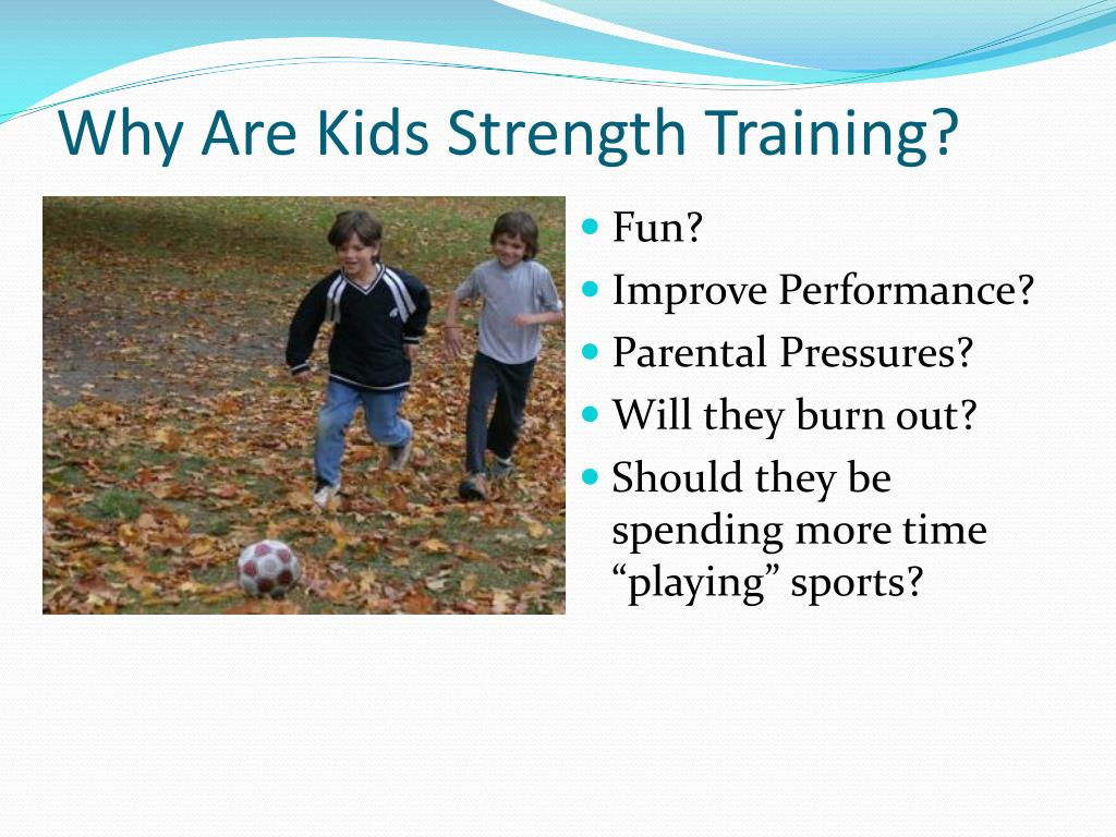 Why Are Kids Strength Training?
