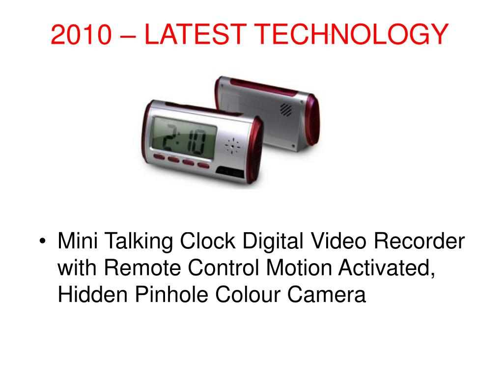 2010 – LATEST TECHNOLOGY