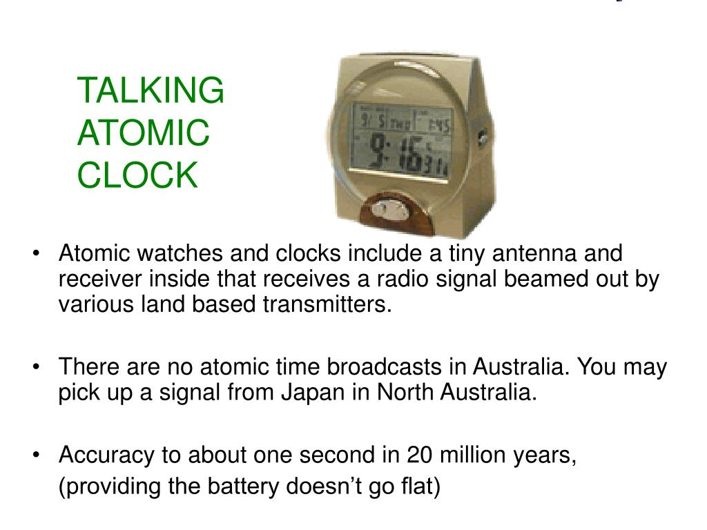 TALKING ATOMIC CLOCK
