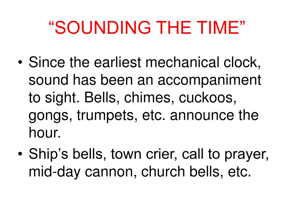 """SOUNDING THE TIME"""