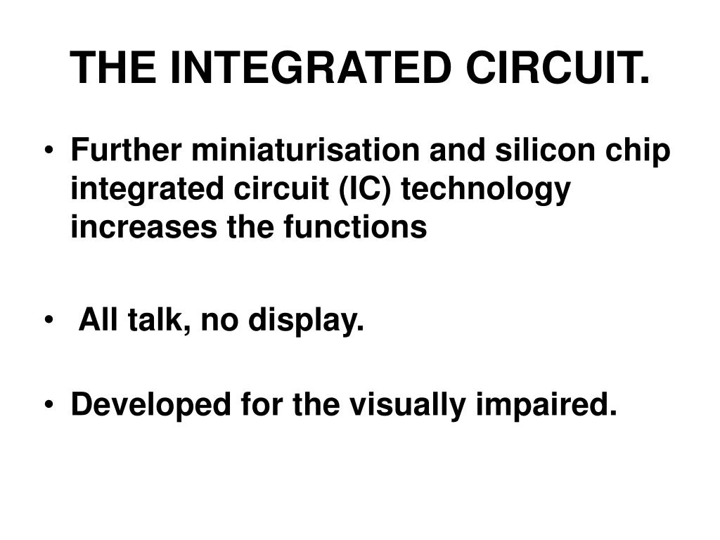 THE INTEGRATED CIRCUIT.