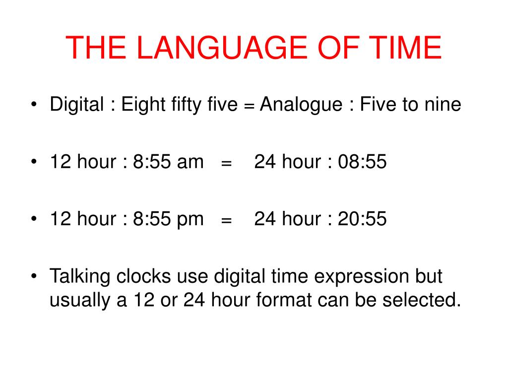 THE LANGUAGE OF TIME