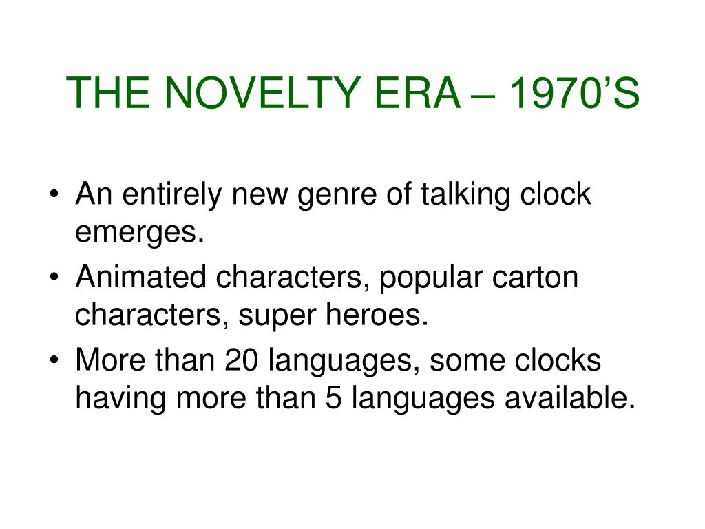 THE NOVELTY ERA – 1970'S