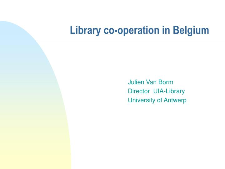 Library co operation in belgium