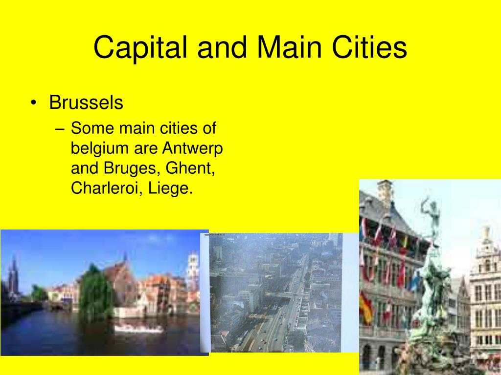 Capital and Main Cities