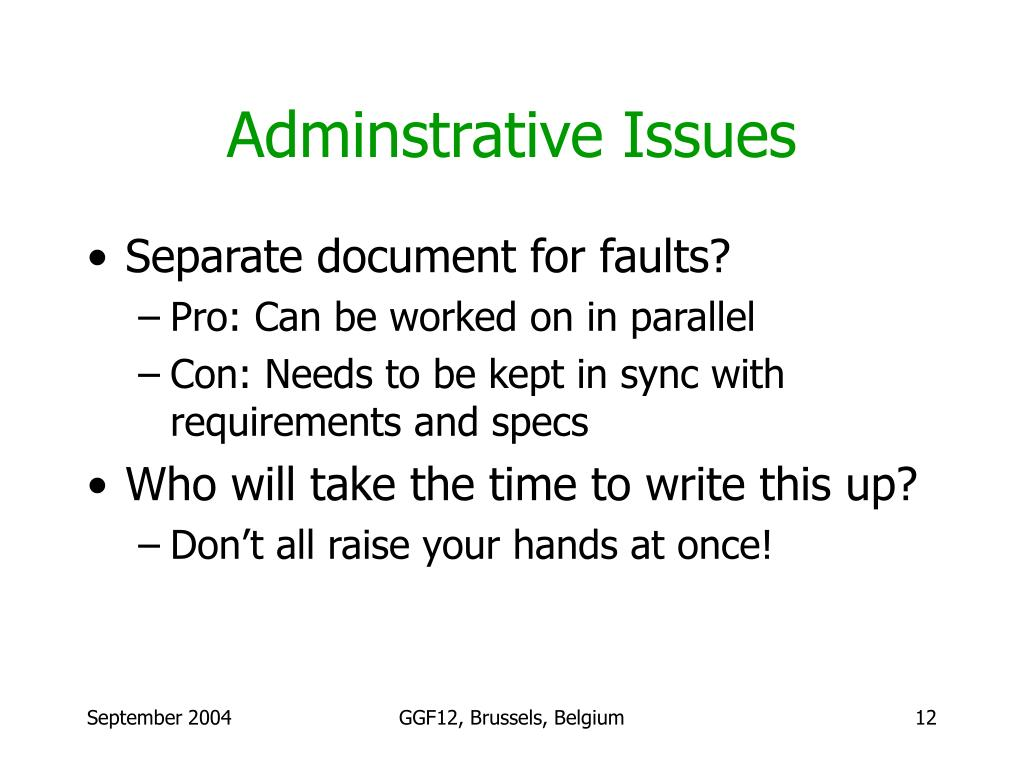 Adminstrative Issues