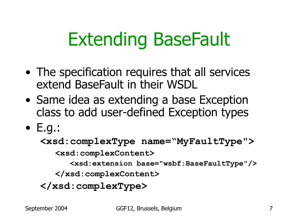 Extending BaseFault
