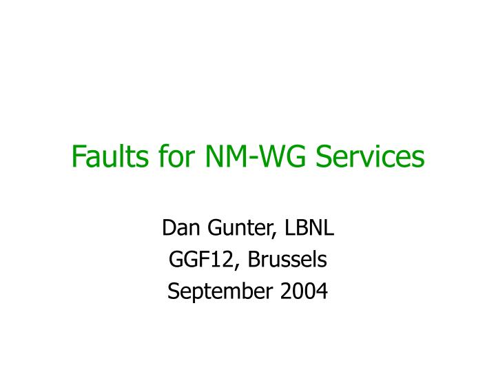 Faults for nm wg services