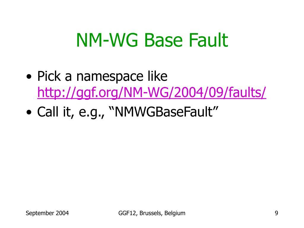 NM-WG Base Fault