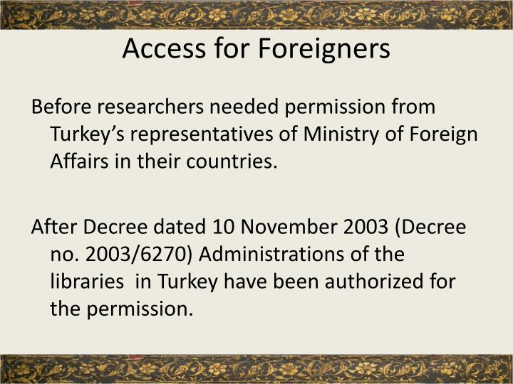Access for Foreigners