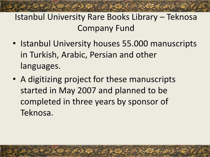 Istanbul University Rare Books Library – Teknosa