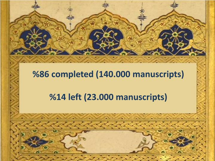 %86 completed (140.000 manuscripts)