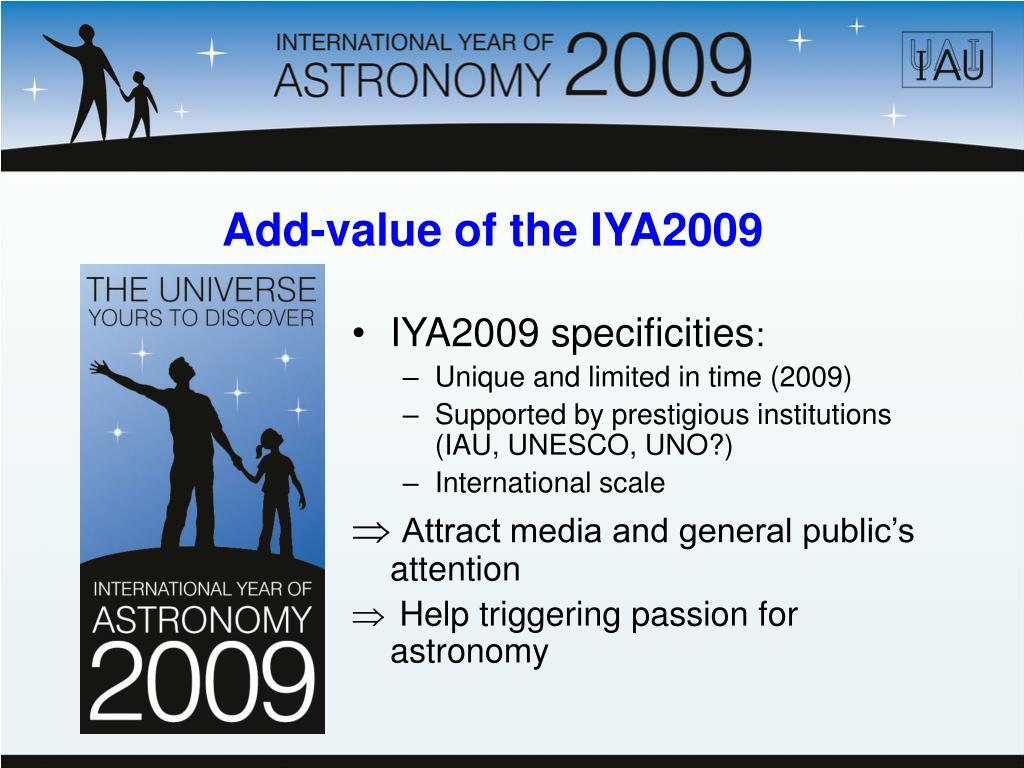 IYA2009 specificities