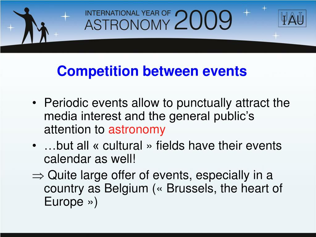 Periodic events allow to punctually attract the media interest and the general public's attention to