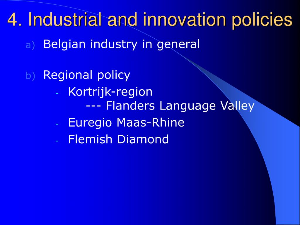 4. Industrial and innovation policies
