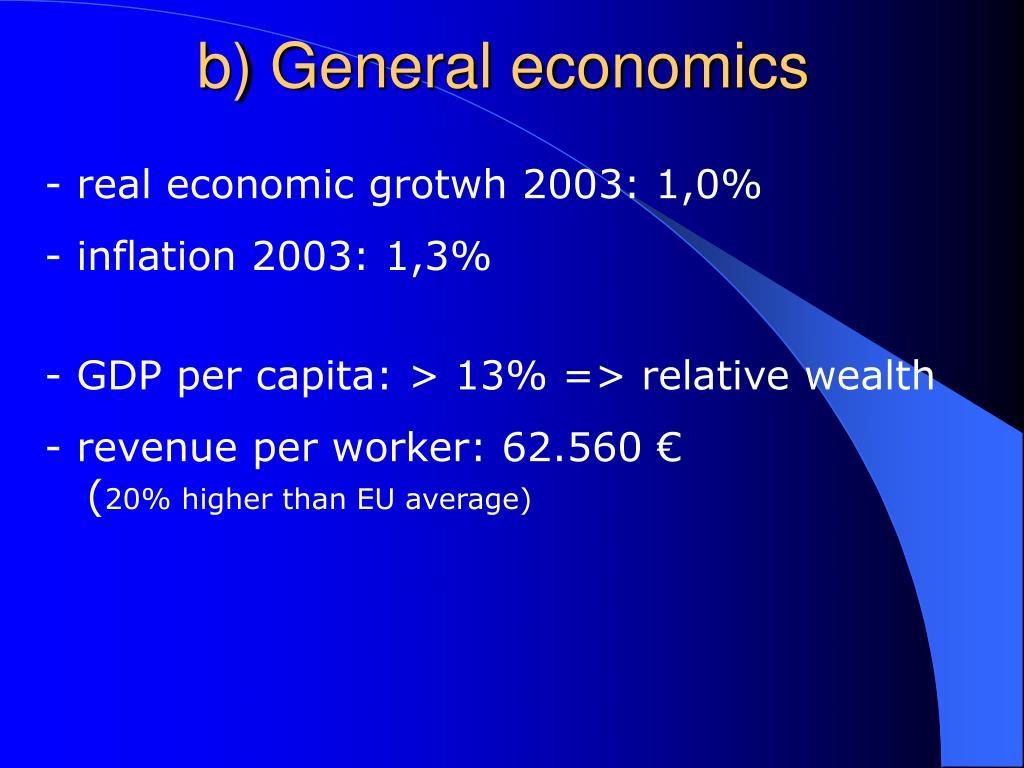 b) General economics