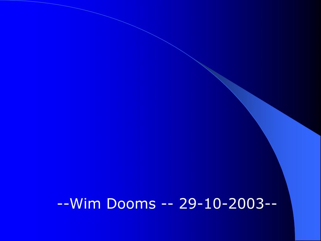 --Wim Dooms -- 29-10-2003--