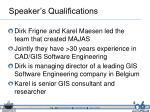 speaker s qualifications