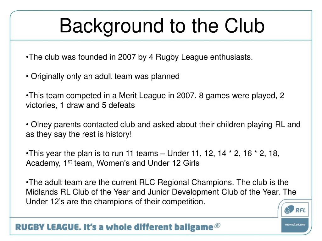 The club was founded in 2007 by 4 Rugby League enthusiasts.