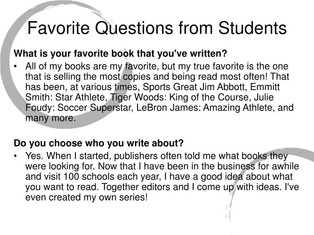 Favorite Questions from Students