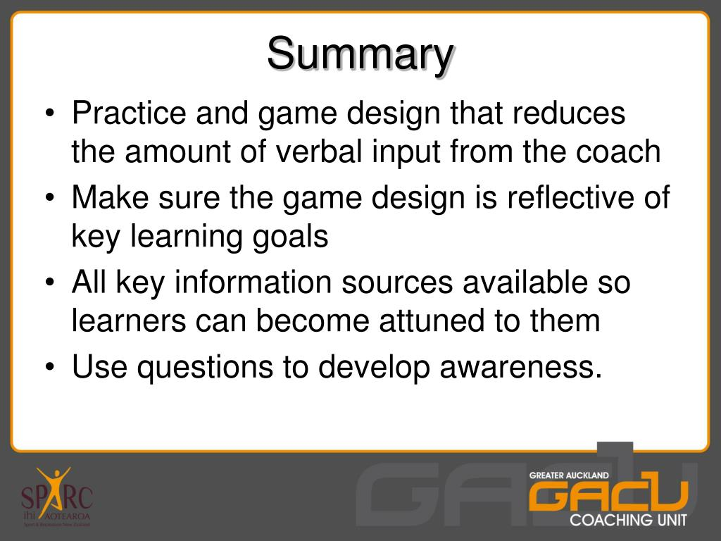 Practice and game design that reduces the amount of verbal input from the coach
