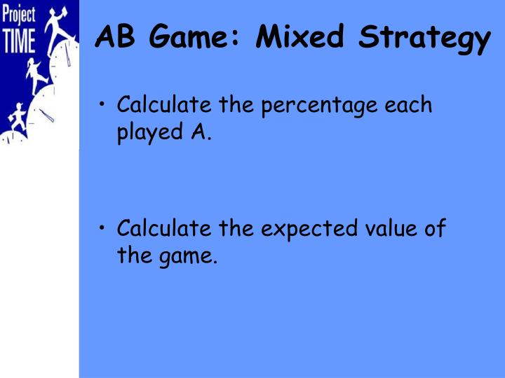 Calculate the percentage each played A.