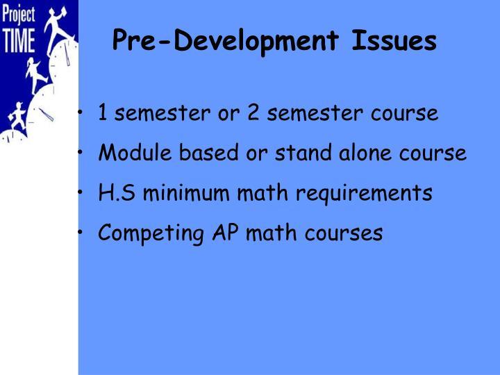 Pre-Development Issues