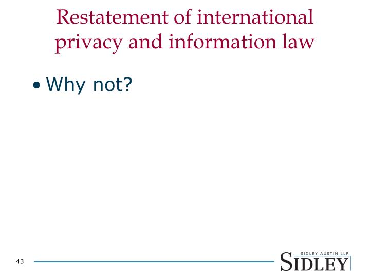 Restatement of international privacy and information law