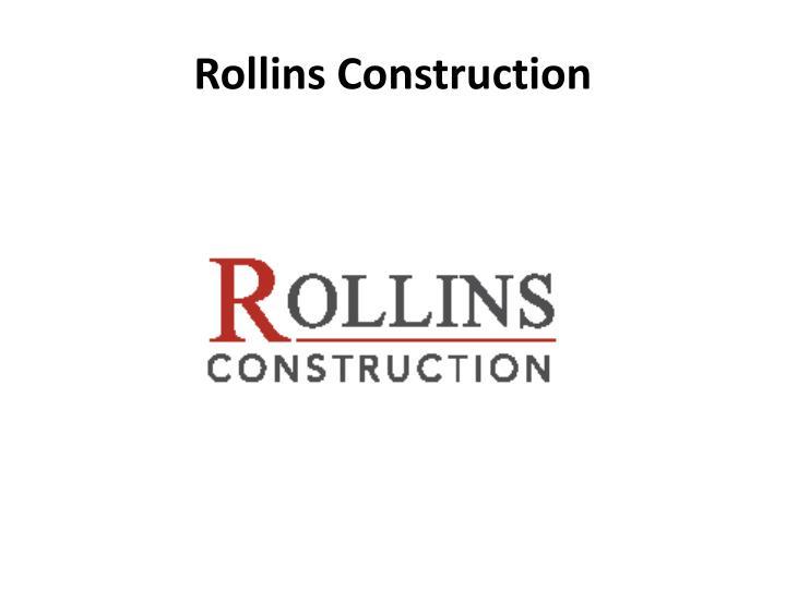 Rollins Construction
