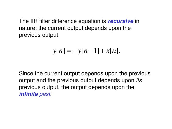 The IIR filter difference equation is