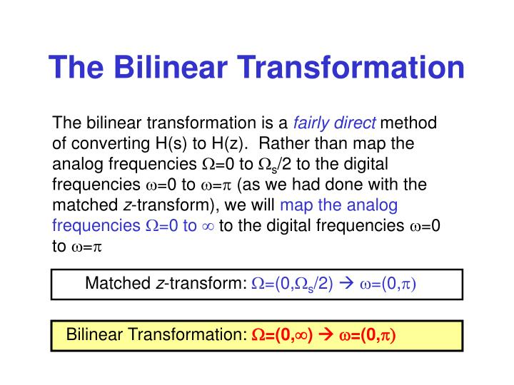 The Bilinear Transformation
