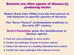 robert koch late 1800s was the first person to link diseases to specific species of bacteria