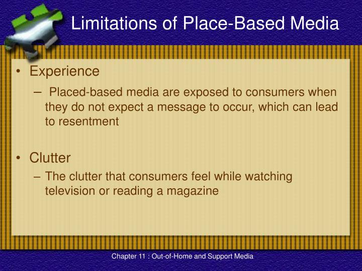 Limitations of Place-Based Media