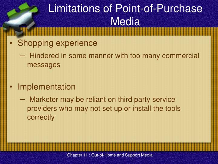 Limitations of Point-of-Purchase Media