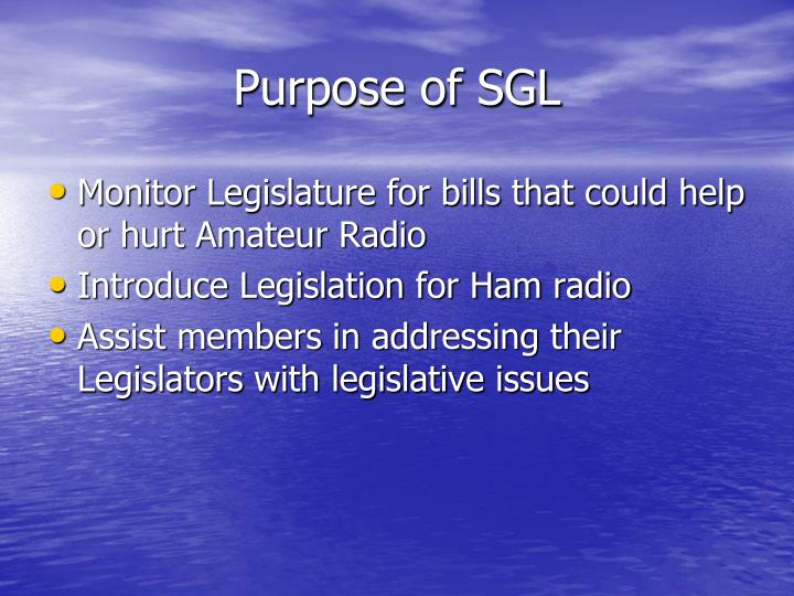 Purpose of SGL