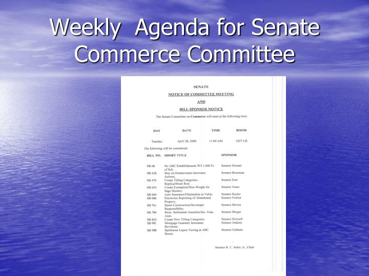 Weekly  Agenda for Senate Commerce Committee