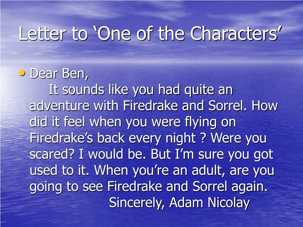 Letter to 'One of the Characters'