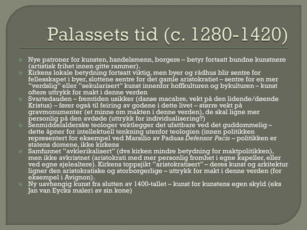 Palassets tid (c. 1280-1420)