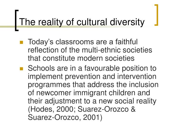 The reality of cultural diversity