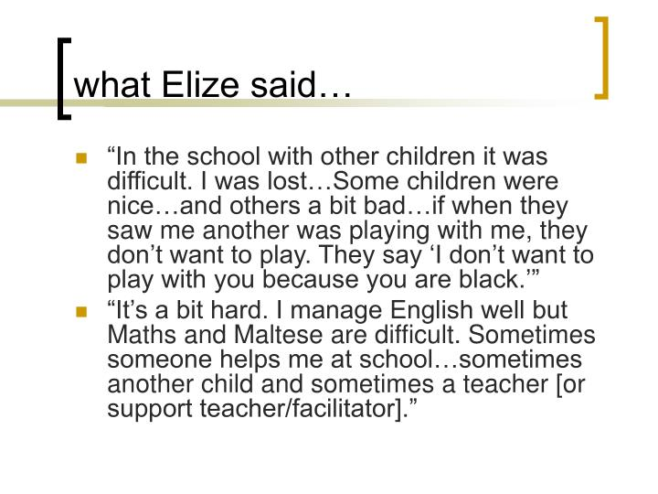 what Elize said…