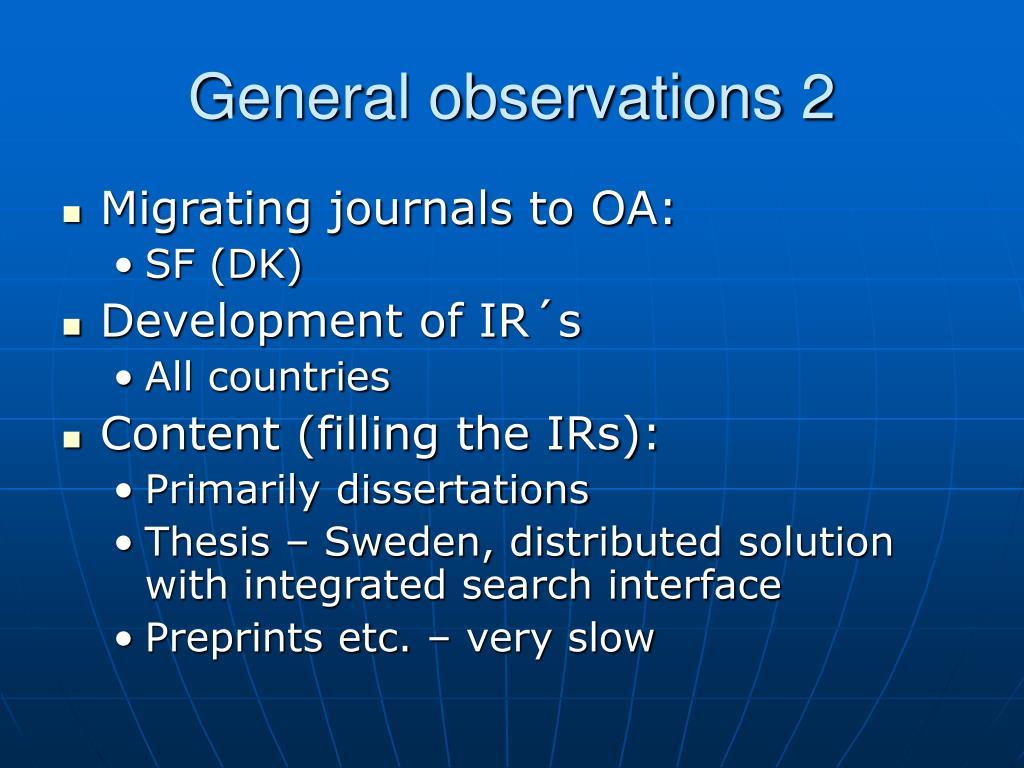 General observations 2
