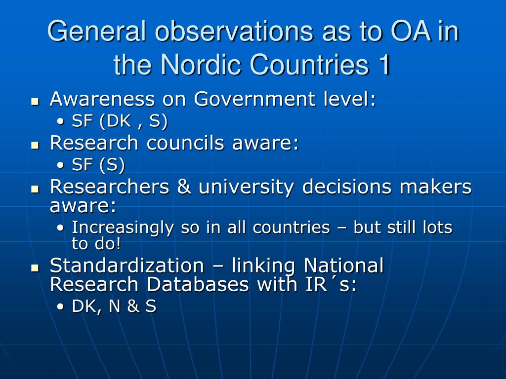 General observations as to OA in the Nordic Countries 1