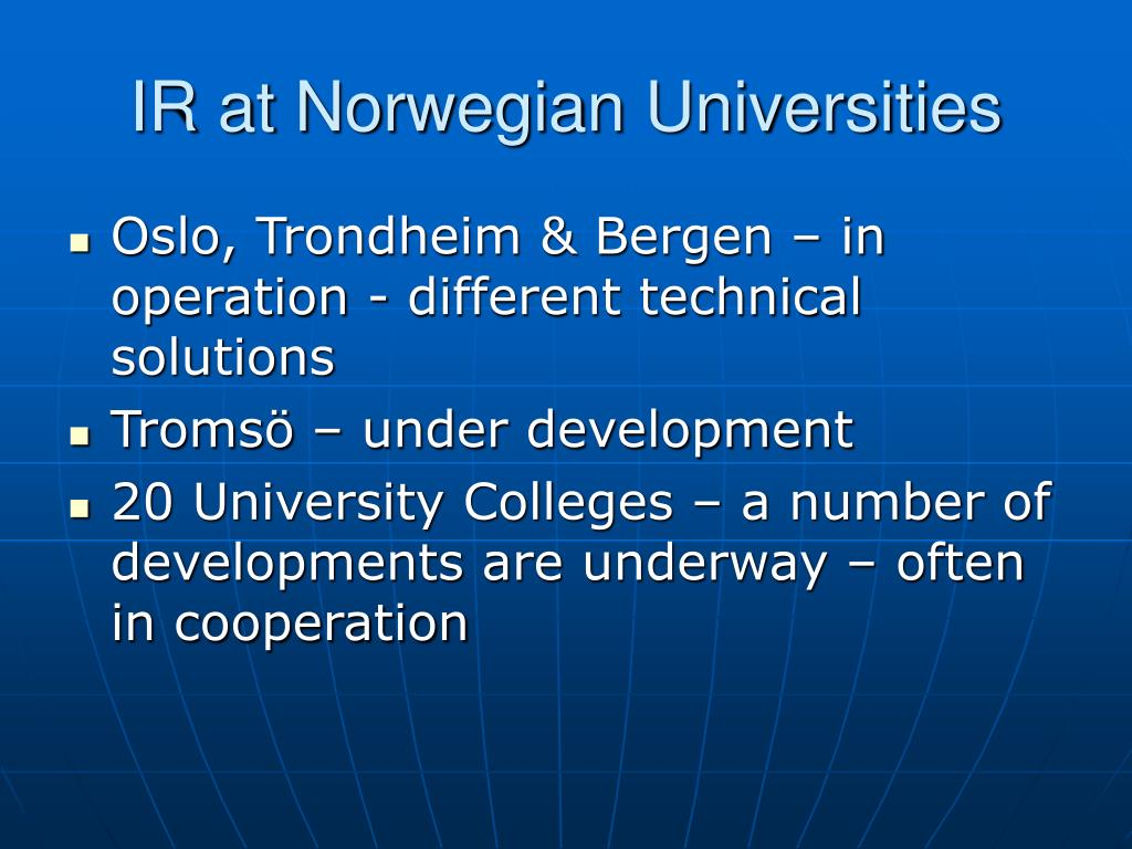 IR at Norwegian Universities